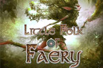 Live a big adventure leading a tiny village in Little Folk of Faery!