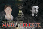 Solve a ghostly mystery at sea in The Mystery of the Mary Celeste!