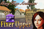 The Fixer Upper is a fun hidden object game based on the bestselling novel!