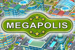 Build plenty of housing and services to keep residents happy in Megapolis!