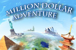 Travel around the world, look for clues, uncover your mysterious past and try to win the Million Dollar Adventure!