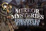 That evil mirror is back and it's up to you to extinguish his power for good! Play The Mirror Mysteries: Forgotten Kingdoms today.