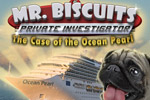 Help a pug search for clues in Mr. Biscuits - The Case of the Ocean Pearl!