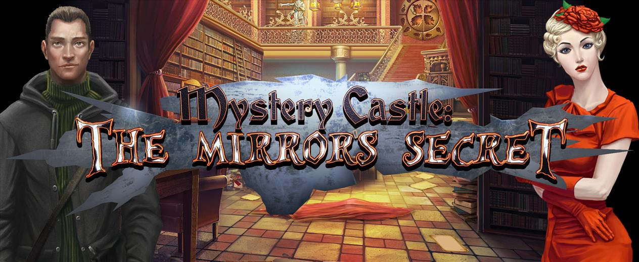 Mystery Castle: The Mirror's Secret Platinum Edition - Rescue trapped souls!