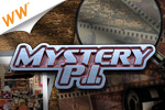 Dust off your magnifying glass and put your sleuthing skills to work! Find all the misplaced objects before time runs out in Mystery P.I.!