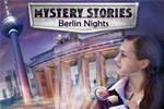 Visit real places shrouded in mystery in Mystery Stories - Berlin nights!