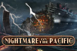 Make your way through 50 nail-biting scenes in Nightmare on the Pacific!