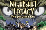 Search 20 locales in the fun and witty NightShift Legacy: The Jaguar's Eye.