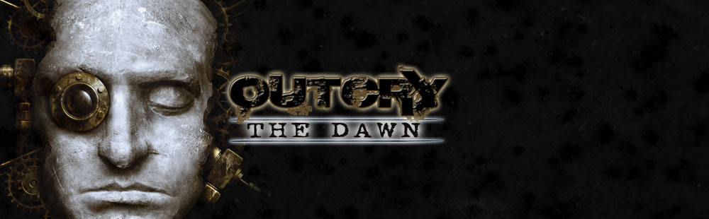 Outcry - The Dawn