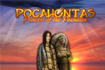 Pocahontas - Princess of the Powhatan is a sweet hidden object adventure.