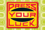 Try to Press Your Luck - the classic 80s game show makes its 2010 debut!