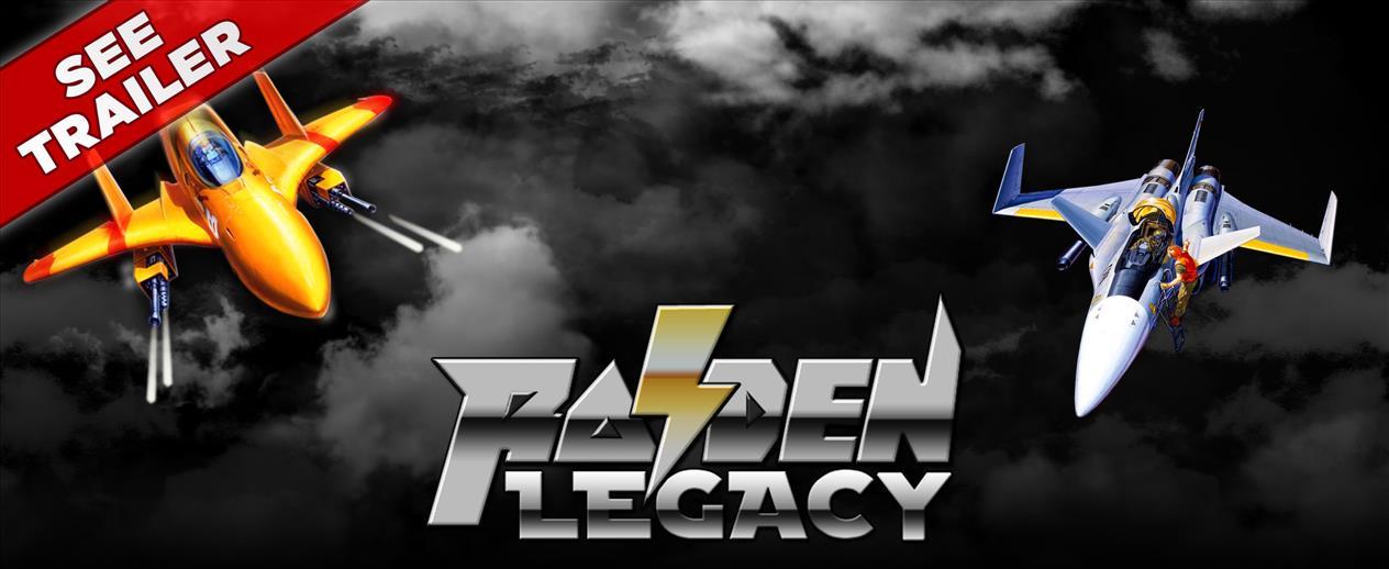 Raiden Legacy - Get 4 classic Raiden games!