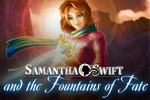 Find the Fountain of Youth in Samantha Swift and the Fountains of Fate!