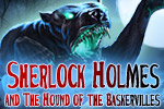 Join Sherlock Holmes and Dr. Watson in this hidden object adventure inspired by Sir Arthur Conan Doyle's 'Hound of the Baskervilles.'
