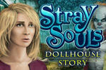 Search for clues and solve puzzles in spine-tingling places in Stray Souls: Dollhouse Story, a chilling hidden object game!