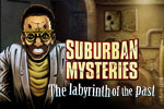 Suburban Mysteries: The Labyrinth of the Past: a thrilling hidden object adventure game with original twists!
