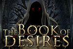 Ashley is trapped in the Book of Desires! Help her escape this strange world full of Hidden Objects and mini-games. Play The Book of Desires today!