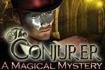 Uncover the secrets of the world's greatest magicians in The Conjurer!