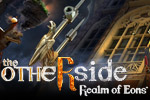 Travel between worlds on a daring rescue in The Otherside - Realm of Eons&trade;!