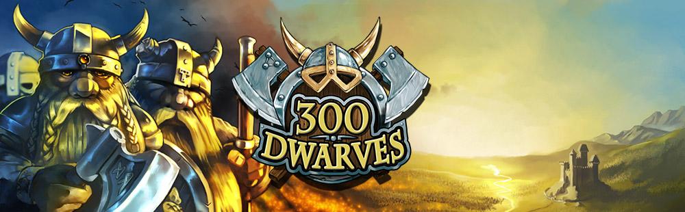 300 Dwarves