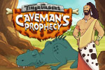 Challenging time-management puzzles await you in the TimeBuilder's Caveman's Prophecy!