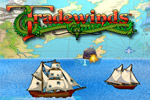 Buy low, sell high, and set sail for a whirlwind adventure in Tradewinds!