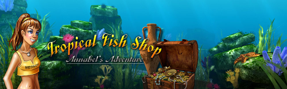 Tropical Fish Shop - Annabel's Adventure