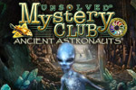 Unsolved Mystery Club®: Ancient Astronauts® Collector's Edition is a thrilling hidden object game. Discover the truth behind the mystery!