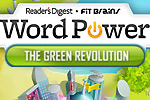 Word Power - The Green Revolution continues the classic word game series!